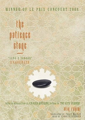Ebook The Patience Stone: Sang-E Saboor by Atiq Rahimi DOC!
