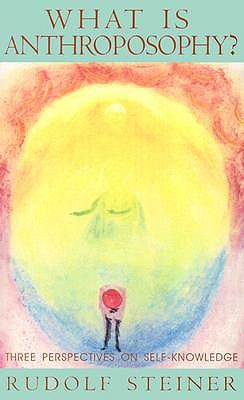 what-is-anthroposophy-three-spiritual-perspectives-on-self-knowledge