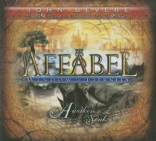 Affabel: Window of Eternity: Awaken Your Soul