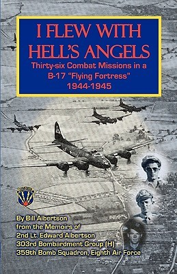I Flew With Hell's Angels by Bill Albertson