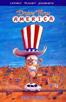 Lonely Planet Journeys: Drive Thru America