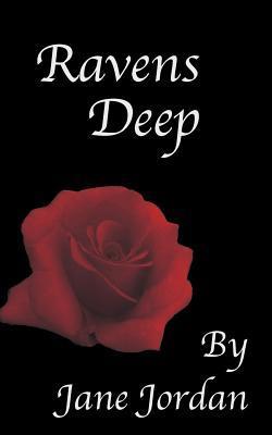 Ravens Deep(Ravens Deep 1) - Jane  Jordan