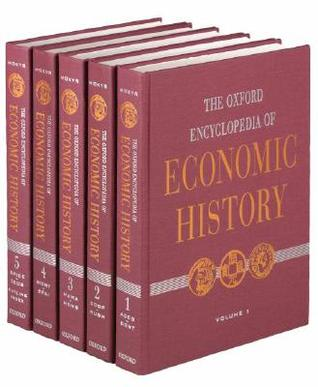 The Oxford Encyclopedia of Economic History Set