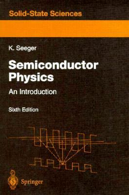Semiconductor Physics: An Introduction (Springer Series In Solid State Sciences)