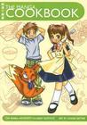The Manga Cookbook by The Manga University Culina...