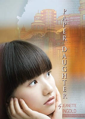 Paper Daughter by Jeanette Ingold
