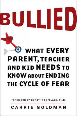 Bullied by Carrie Goldman