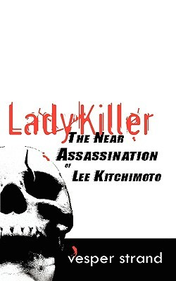 Lady Killer by Vesper Strand