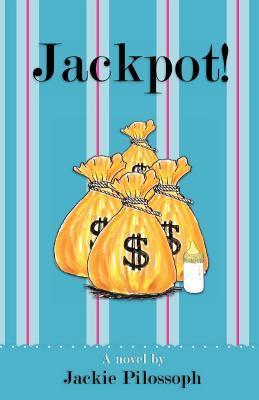 Jackpot! by Jackie Pilossoph