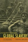Understanding Global Slavery: A Reader