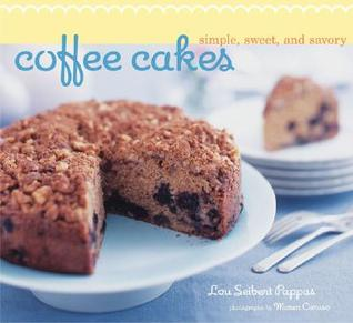 Coffee Cakes: Simple, Sweet, and Savory
