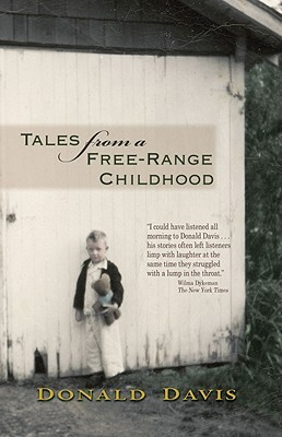 Tales from a Free-Range Childhood by Donald Davis