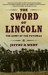 The Sword of Lincoln: The Army of the Potomac