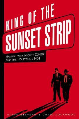 King of the Sunset Strip by Steve Stevens