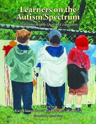 Learners on the Autism Spectrum: Preparing Highly Qualified Educators