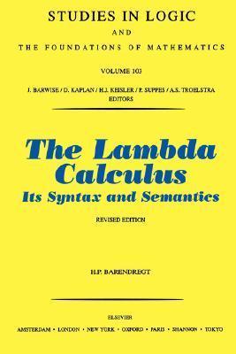 The Lambda Calculus: Its Syntax and Semantics