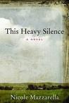 This Heavy Silence