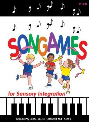 Songames for Sensory Integration [With 80 Page Booklet]