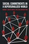 Social Commitments in a Depersonalized World by Edward J. Lawler