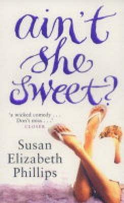 Ain't She Sweet by Susan Elizabeth Phillips