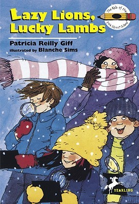 Lazy Lions, Lucky Lambs by Patricia Reilly Giff