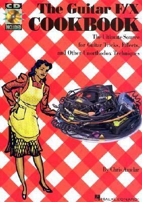 The Guitar F/X Cookbook