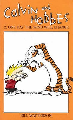 Calvin and Hobbes 2: One Day the Wind Will Change