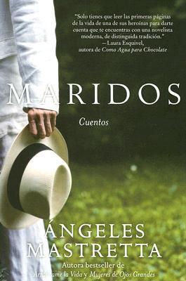 Maridos Cuentos By Angeles Mastretta