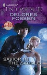Savior in the Saddle by Delores Fossen