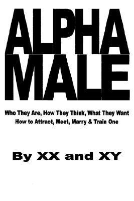 Alpha Male by XX