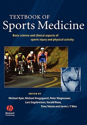 Textbook of Sports Medicine: Basic Science and Clinical Aspects of Sports Injury and Physical Activity