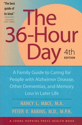 The 36-Hour Day by Nancy L. Mace