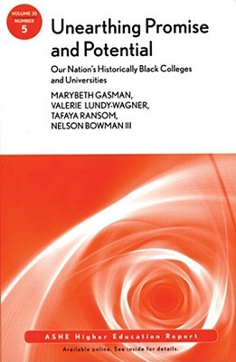 Unearthing Promise and Potential: Our Nation's Historically Black Colleges and Universities: Ashe Higher Education Report, Volume 35, Number 5