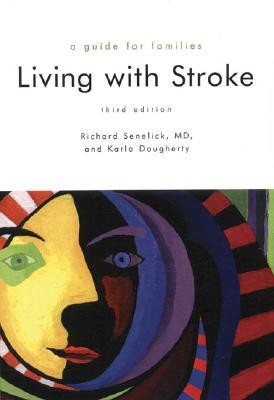 Living With Stroke: A Guide for Families