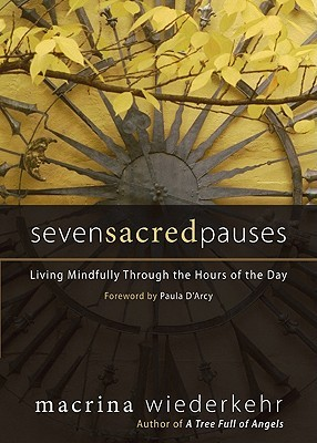 seven-sacred-pauses-living-mindfully-through-the-hours-of-the-day