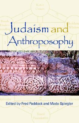 Judaism and Anthroposophy: Interfaces: Anthroposophy and the World