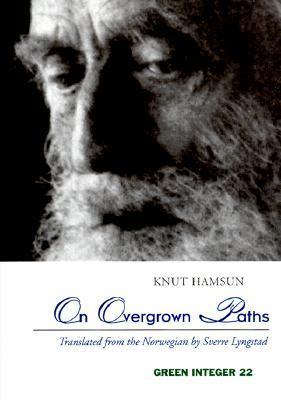 On Overgrown Paths