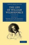 The Life of William Wilberforce 5 Volume Set