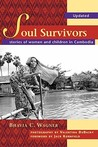 Soul Survivors - Stories of Women and Children in Cambodia
