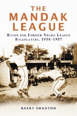 the-mandak-league-haven-for-former-negro-league-ballplayers-1950-1957