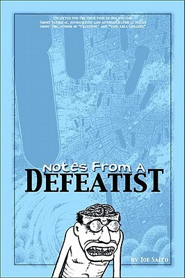 Notes From a Defeatist by Joe Sacco