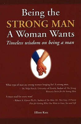Being the Strong Man a Women Wants