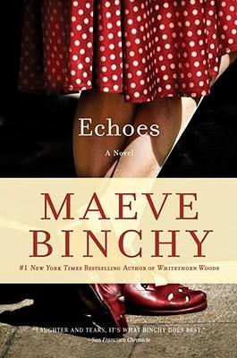 Echoes by Maeve Binchy