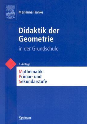 Didaktik der Geometrie In der Grundschule