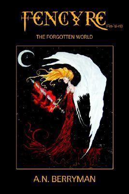 Fencyre: The Forgotten World