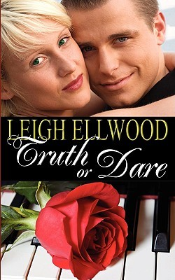 Truth or Dare by Leigh Ellwood