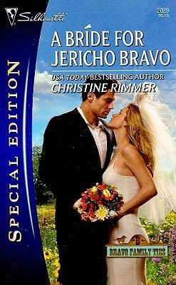 A Bride for Jericho Bravo (Bravo Family, #28) (The Jones Gang, #12)