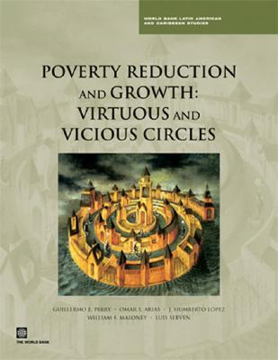 Poverty Reduction and Growth: Virtuous and Vicious Circles
