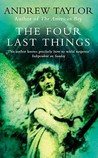 The Four Last Things (Roth, #1)