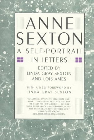 a review of the poetry of anne sexton Anne sexton's post-suicide canonization as the poet goddess of death springs in large part from the reaction to this poem the very title indicates that what it is.